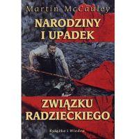 Narodziny i upadek Związku Radzieckiego (ISBN 9788305135887)