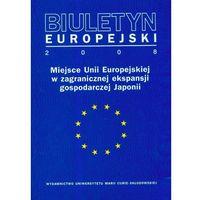 Biuletyn Europejski 2008 - DODATKOWO 10% RABATU i WYSYŁKA 24H! (ilość stron 348)