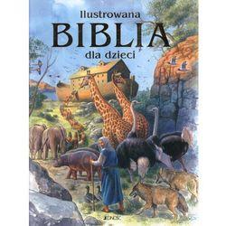 Ilustrowana Biblia dla dzieci (ISBN 9788376603247)