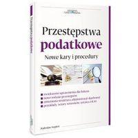 Przestępstwa podatkowe - Stępień Radosław, pozycja z kategorii Prawo, akty prawne
