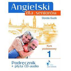 Angielski dla seniorów Kurs podstawowy 1 - wysyłamy w 24h (ilość stron 184)