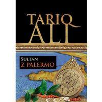 Sułtan z Palermo - Dostawa zamówienia do jednej ze 170 księgarni Matras za DARMO (330 str.)