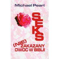 Seks (nie)zakazany owoc w Biblii, pozycja wydana w roku: 2011