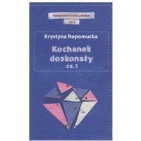 KOCHANEK DOSKONAŁY CZ.1. PAMIĘTNIKI CZERWONEJ SZMINKI TOM 6 Krystyna Nepomucka (2012)