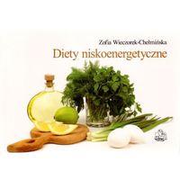 Diety niskoenergetyczne, Zofia Wieczorek-Chełmińska