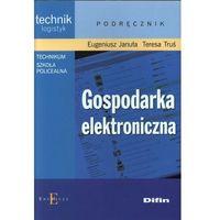 Gospodarka elektroniczna (204 str.)