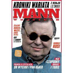 Kroniki wariata z kraju i ze świata - Wojciech Mann (ISBN 9788324022007)