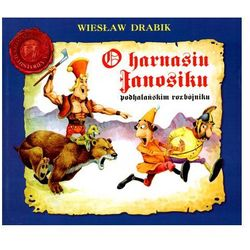 O Harnasiu Janosiku podhalańskim rozbójniku (kategoria: Audiobooki)