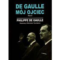 De Gaulle mój ojciec tom 2 (2009)