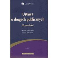 Ustawa o drogach publicznych. Komentarz (ISBN 9788376204093)