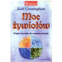 MOC ŻYWIOŁÓW. MAGIA NATURALNA DLA ZAAWANSOWANYCH Scott Cunningham (8372491151)