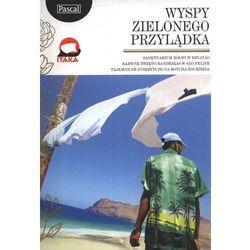 Przewodnik Pascal Złota Seria Wyspy Zielonego Przylądka (kategoria: Podróże i przewodniki)