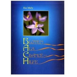 Blüten als Chance und Hilfe, m. 39 Blüten-Karten Maly, Ilse