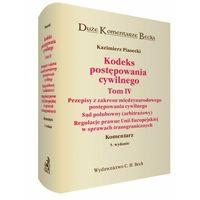 Kodeks postępowania cywilnego. Tom IV. Przepisy z zakresu międzynarodowego postępowania cywilnego. Sąd pol