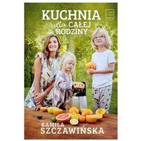 Kuchnia dla całej rodziny - Dostawa 0 zł (9788379454310)