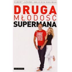 Druga młodość supermana (ISBN 9788375792812)