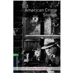 American Crime Stories The Oxford Bookworms Library Stage 6 (2500 Headwords) (Oxford University Press)