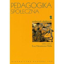 Pedagogika społeczna. T. 2, rok wydania (2009)