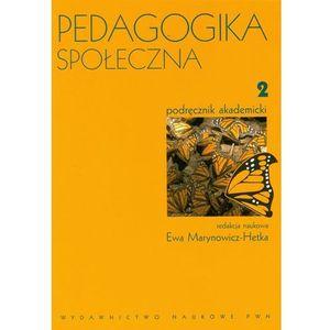 Pedagogika społeczna. T. 2, Ewa Marynowicz-Hetka
