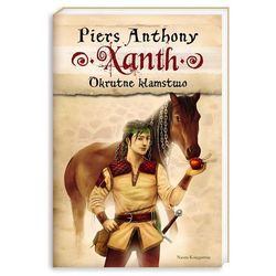 XANTH 8. OKRUTNE KŁAMSTWO, PIERS ANTHONY, książka z kategorii Książki dla dzieci