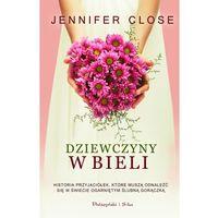 Dziewczyny w bieli (Jennifer Close)