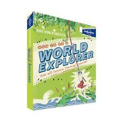 Album Not For Parents: How to be a World Explorer - b?yskawiczna wysy?ka! (Charles Rawlings-Way)