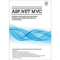 ASP.NET MVC KOMPLETNY PRZEWODNIK DLA PROGRAM... BR/HELION (opr. miękka)