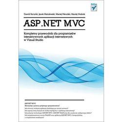ASP.NET MVC KOMPLETNY PRZEWODNIK DLA PROGRAM... BR/HELION (kategoria: Informatyka)