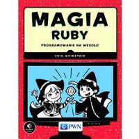 Magia Ruby - Wysyłka od 3,99 - porównuj ceny z wysyłką, Wydawnictwo Naukowe PWN