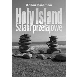 Holy Island Szlaki przełajowe - Adam Kadmon, pozycja z kategorii Dramat
