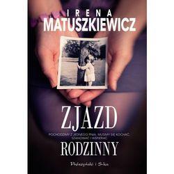 Zjazd rodzinny - Dostawa zamówienia do jednej ze 170 księgarni Matras za DARMO (ISBN 9788380691445)