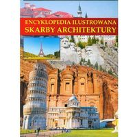 Encyklopedia ilustrowana Skarby architektury, książka w oprawie twardej