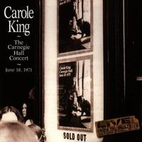 Carole King - Carole King The Carnegie Hall Concert June 18, 1971