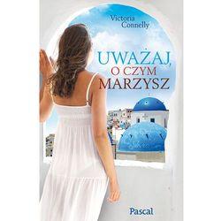 UWAŻAJ O CZYM MARZYSZ (ISBN 9788376423470)