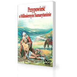 Nowy Testament dla dzieci Miłosierny Samarytanin cz. 3 DVD