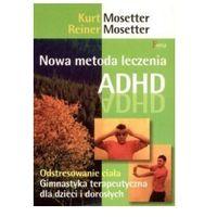Nowa metoda leczenia ADHD, oprawa miękka