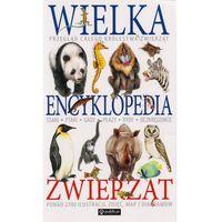 Wielka encyklopedia zwierząt - Wysyłka od 3,99 - porównuj ceny z wysyłką, oprawa miękka