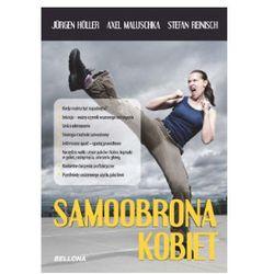 Samoobrona kobiet Jurgen Holler, Axel Maluschika, Stefan Reinisch (kategoria: Książki militarne)