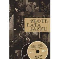 Złote lata jazzu - Wysyłka od 3,99 - porównuj ceny z wysyłką