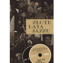 Złote lata jazzu - Wysyłka od 3,99 - porównuj ceny z wysyłką, książka z kategorii Albumy