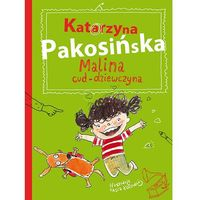 Malina cud-dziewczyna, Katarzyna Pakosińska