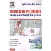 Angielski dla pielęgniarek. Jak podjąć pracę w Wielkiej Brytanii i przetrwać