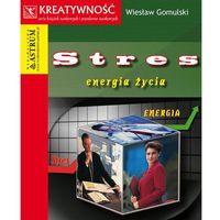 Stres. Energia życia, Wiesław Gomulski