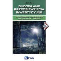 Budowlane przedsięwzięcia inwestycyjne, Wydawnictwo Naukowe PWN
