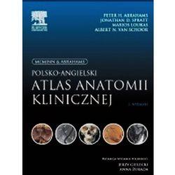 McMinn & Abrahams Polsko-angielski atlas anatomii klinicznej (ilość stron 388)