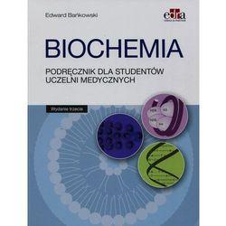 Biochemia Podręcznik dla studentów uczelni medycznych Wydanie 2016