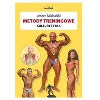 METODY TRENINGOWE KULTURYSTYKA (9788378980506)