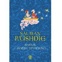 Salman Rushdie. Harun i morze opowieści. (2010)