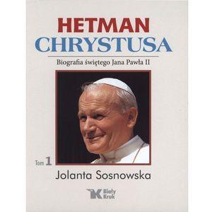 HETMAN CHRYSTUSA TOM 1, Jolanta Sosnowska