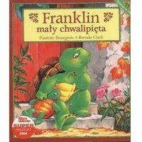 Franklin mały chwalipięta (ilość stron 32)